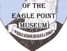 Guardians of the Eagle Point Museum